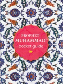 Pocket Guide: Prophet Muhammad