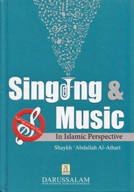 Singing & Music in Islamic Perspective