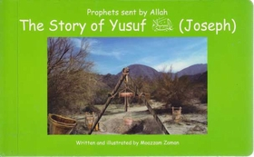 Prophets sent by Allah: The Story of Yusuf