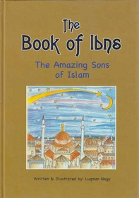 The Book of Ibns: The Amazing Sons of Islam
