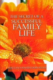 The Secret of Successful Family Life