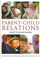 Parent - Child Relations: A Guide to Raising Children