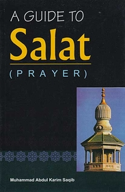 A Guide to Salat (Prayer)