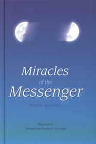 Miracles of the Messenger ( PBUH)
