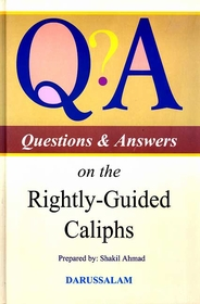 Q & A on the Rightly-Guided Caliphs
