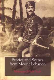 Stories and Scenes from Mount Lebanon