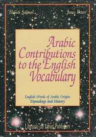 Arabic Contributions to the English Vocabulary (Dictionary)