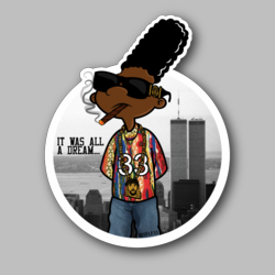 Gerald Small It Was All A Dream Vinyl Sticker