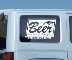 Beer Its cheaper than gas .. Don�t drink and drive Bumper Sticker Vinyl Decal Sticker 001