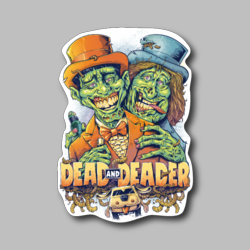 Dead And Deader Vinyl Sticker