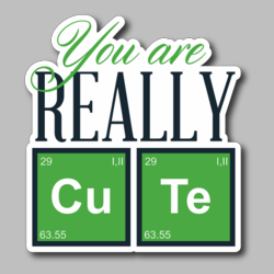 You Are Really Cute Vinyl Sticker