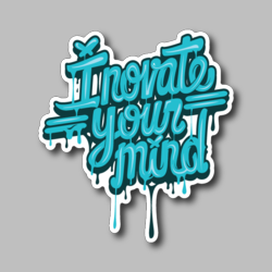 Inovate You're Mind Vinyl Sticker