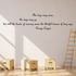 The days may come the days may go but still the hands of memory weave the blissful dreams of long ago George Cooper Wall Decal