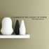 Calmness is the cradle of power Josiah gilberts Holland Wall Decal
