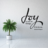 Joy is not in things Wall Decal