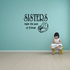 Sisters make the best of friends Shoes Wall Decal