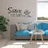 Sisters are like flowers in the garden of life Wall Decal