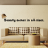 Beauty comes in all sizes Wall Decal