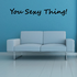 You Sexy Thing Wall Decal