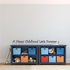 A Happy Childhood Lasts Forever Wall Decal