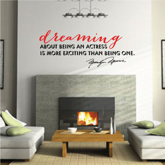 Dreaming About Being An Actress Is More Exciting Than Being One Marilyn Monroe Wall Decal