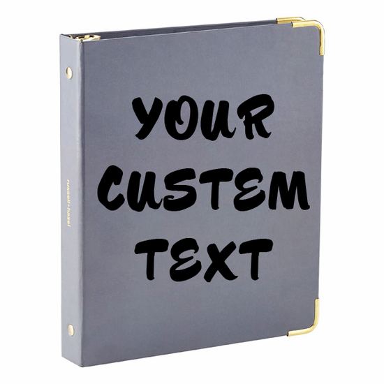 Customize your Notebooks, Binders, and Organizers with any custom text!