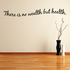There is no wealth but health Wall Decal