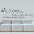 Welcome peace love and joy all who enters here Wall Decal