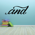 And Wall Decal - Vinyl Decal - Car Decal - Business Sign - MC15