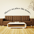 There's no place like home Arched Wall Decal