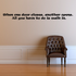 When one door closes another opens All you have to do is walk in Wall Decal