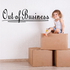 Out Of Business Wall Decal - Vinyl Decal - Car Decal - Business Sign - MC153