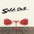 Sold Out Wall Decal - Vinyl Decal - Car Decal - Business Sign - MC156