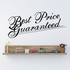 Best Price Guaranteed Wall Decal - Vinyl Decal - Car Decal - Business Sign - MC162