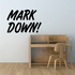 Mark Down Wall Decal - Vinyl Decal - Car Decal - Business Sign - MC211