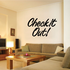 Check It Out Wall Decal - Vinyl Decal - Car Decal - Business Sign - MC213