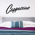 Cappuccino Wall Decal - Vinyl Decal - Car Decal - Business Sign - MC245