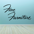 Fine Furniture Wall Decal - Vinyl Decal - Car Decal - Business Sign - MC263