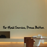 For Maid Service Press Button Wall Decal