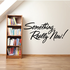 Something Really New Wall Decal - Vinyl Decal - Car Decal - Business Sign - MC279