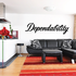 Dependability Wall Decal - Vinyl Decal - Car Decal - Business Sign - MC286