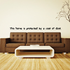 This home is protected by a coat of dust Wall Decal