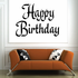 Happy Birthday Wall Decal - Vinyl Decal - Car Decal - Business Sign - MC322