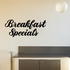 Breakfast Specials Wall Decal - Vinyl Decal - Car Decal - Business Sign - MC333