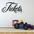 Tickets Wall Decal - Vinyl Decal - Car Decal - Business Sign - MC364