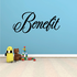 Benefit Wall Decal - Vinyl Decal - Car Decal - Business Sign - MC366