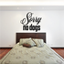 Sorry No Dogs Wall Decal - Vinyl Decal - Car Decal - Business Sign - MC382