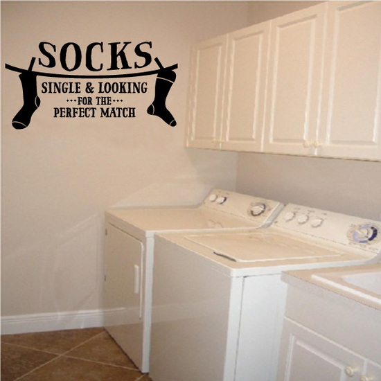 Socks Single and Looking For The Perfect Match Wall Decal