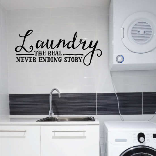 Laundry The Real Never Ending Story Wall Decal