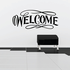 Welcome Wall Decal - Vinyl Decal - Car Decal - Business Sign - MC532
